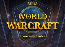 World Of Warcraft Europe et Classic